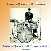 Shelly Manne & His Friends Vol. 1 (Remastered 2018) by Shelly Manne
