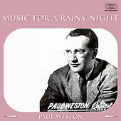 Music for a Rainy Night Medley: I'll Remember April / I See Your Face Before Me / Little Girl Blue / Garden In The Rain / Dearly Beloved / Soon / Isn't It Romantic? / Fool Rush In / I Can't Get Started / You're Nearer / Day By Day / Why Was I Born de Paul  Weston