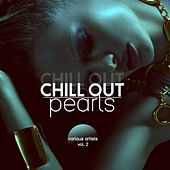 Chill out Pearls, Vol. 2 de Various Artists
