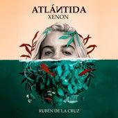 Atlántida by Xenon