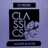 Master Blaster von DJ Pierre