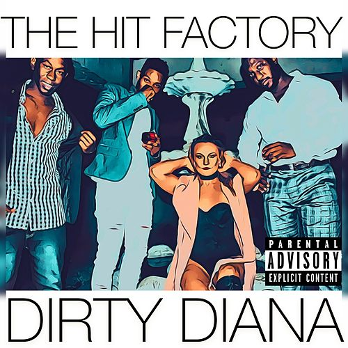 Dirty Diana by The Hit Factory