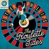 Esther Phillips: The Roulette Sides de Esther Phillips