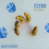 My Gold (Acoustic Version) von Flynn