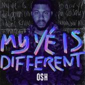 My Yé Is Different von Osh