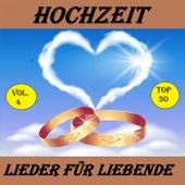Top 22: Hochzeit - Lieder für Liebende, Vol. 4 by Various Artists