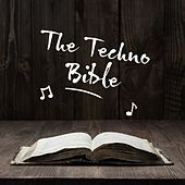 The Techno Bible by Various Artists