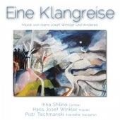 Eine Klangreise (Musik von Hans Josef Winkler und Anderen) von Various Artists
