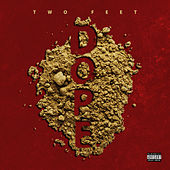 Dope by Two Feet