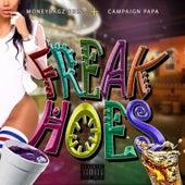 Freak Hoes von Moneybagz Buzz