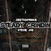 Steady Grindin' von Deethaprince