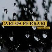 Escapismos de Carlos Ferrari