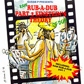 Raw Rub-a-Dub Part 2, Einstein's Theory Of Dub by Various Artists