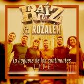 La Hoguera de los Continentes (Acústico en directo) de La Raíz