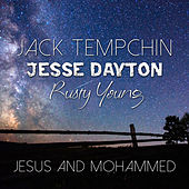 Jesus and Mohammed by Jack Tempchin