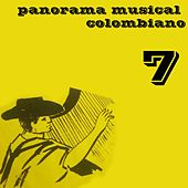Panorama Musical Colombiano, Vol. 7 by Various Artists
