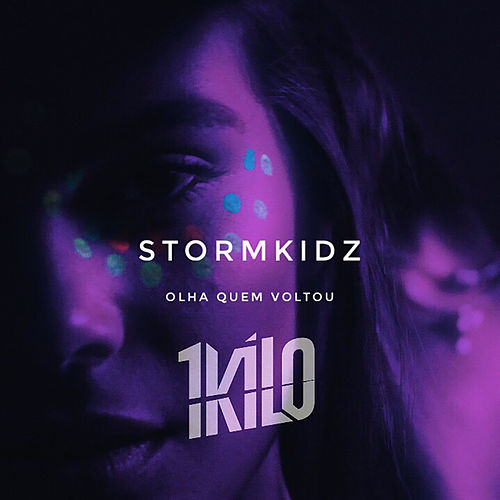 Olha Quem Voltou by 1Kilo