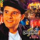 Isso É Forró by Del Feliz