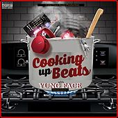 Cooking up Beats with Yung Face (Special Edition) von Various Artists
