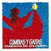 Cumbias y Gaitas Famosas de Colombia, de Various Artists