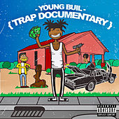 Trap Documentary de Young Buil