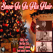 Snow Is In His Hair de Various Artists