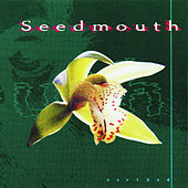 Seedmouth by Various Artists