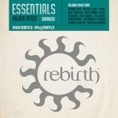 Rebirth Essentials Volume Fifteen von Various Artists