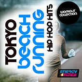 Tokyo Beach Running Hip Hop Hits Workout Collection by Various Artists