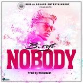 Nobody by Bryt