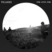 Hymn After Hymn - EP by Villages