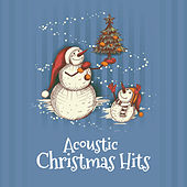 Acoustic Christmas Hits by Various Artists