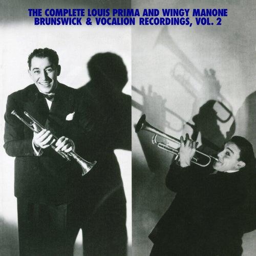 The Complete Louis Prima And Wingy Manone Brunswick & Vocation Recordings, Vol 2 by Louis Prima