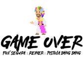 Game Over von Fox Segura