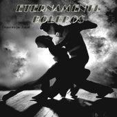 Eternamente Boleros by Orquestra p...bailar