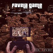 Favela Game by Rec Livre