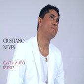 Cristiano Neves Canta Amado Batista by Cristiano Neves