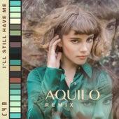 I'll Still Have Me (Aquilo Remix) by CYN
