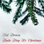 Bada Bing It's Christmas by Nat Brown