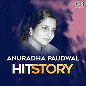 Anuradha Paudwal: Hit Story by Various Artists