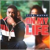 On My Life de Tion Wayne