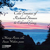 R. Strauss & Grieg: Cello Sonatas by Marcy Rosen