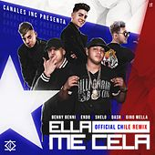 Ella Me Cela (Chile Remix) von Benny Benni