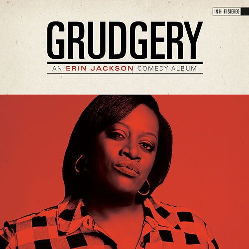 Grudgery by Erin Jackson