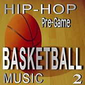 Hip Hop Pre-Game Basketball Music, Vol. 2 de Mike Smith