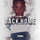 Back Home de Wordplay T.JAY