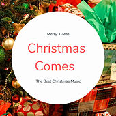Christmas Comes (The Best Christmas Songs) by Various Artists