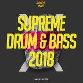 Supreme Drum & Bass 2018 von Various