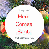 Here Comes Santa (The Best Christmas Songs) de Various Artists