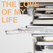 The Love of my Life di Various Artists